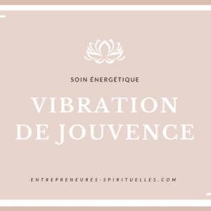 Vibration de Jouvence