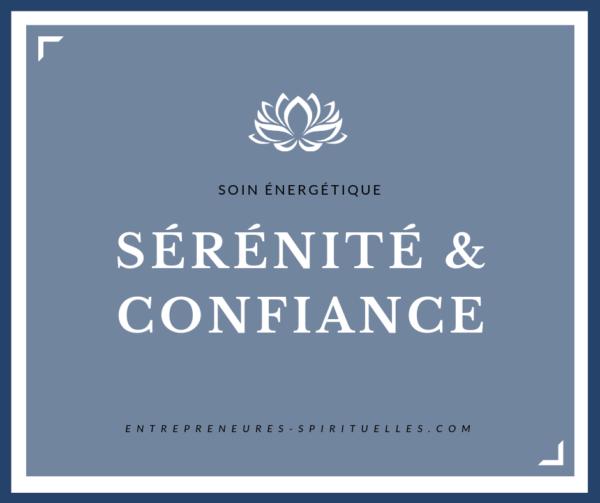 Soin Energétique Sérénité & Confiance